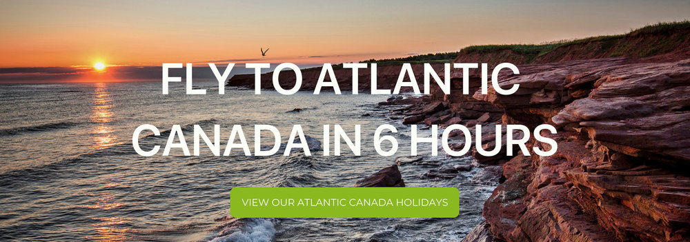 fly to atlantic canada in 6 hours.jpg