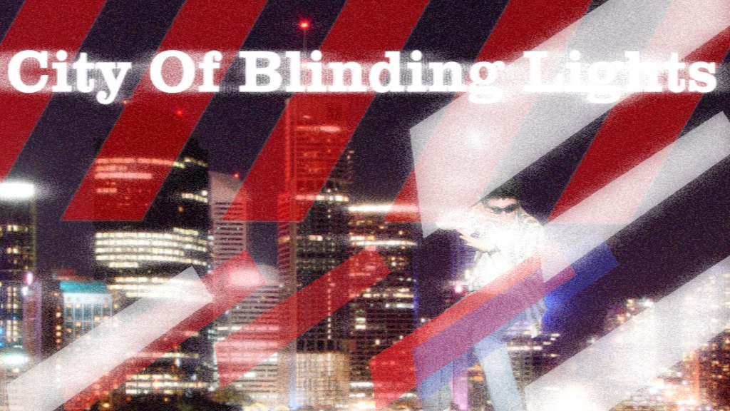 City Of Blinding Lights
