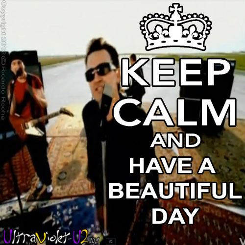 Keep Calm - Beautiful Day