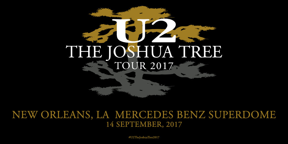 New Orleans - U2 The Joshua Tree Tour 2017