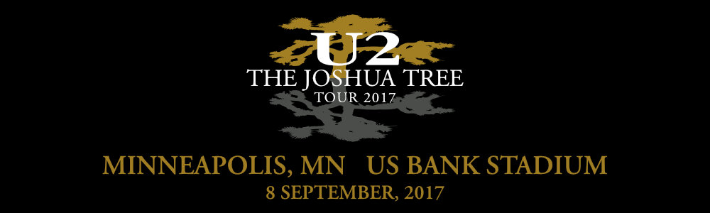 Minneapolis 8 September #U2TheJoshuaTree2017 Live Thread Header