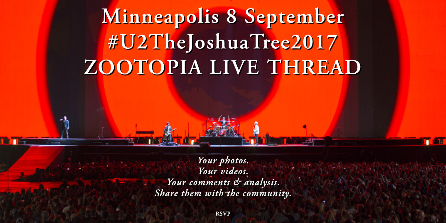 Minneapolis 8 September #U2TheJoshuaTree2017 Live Thread