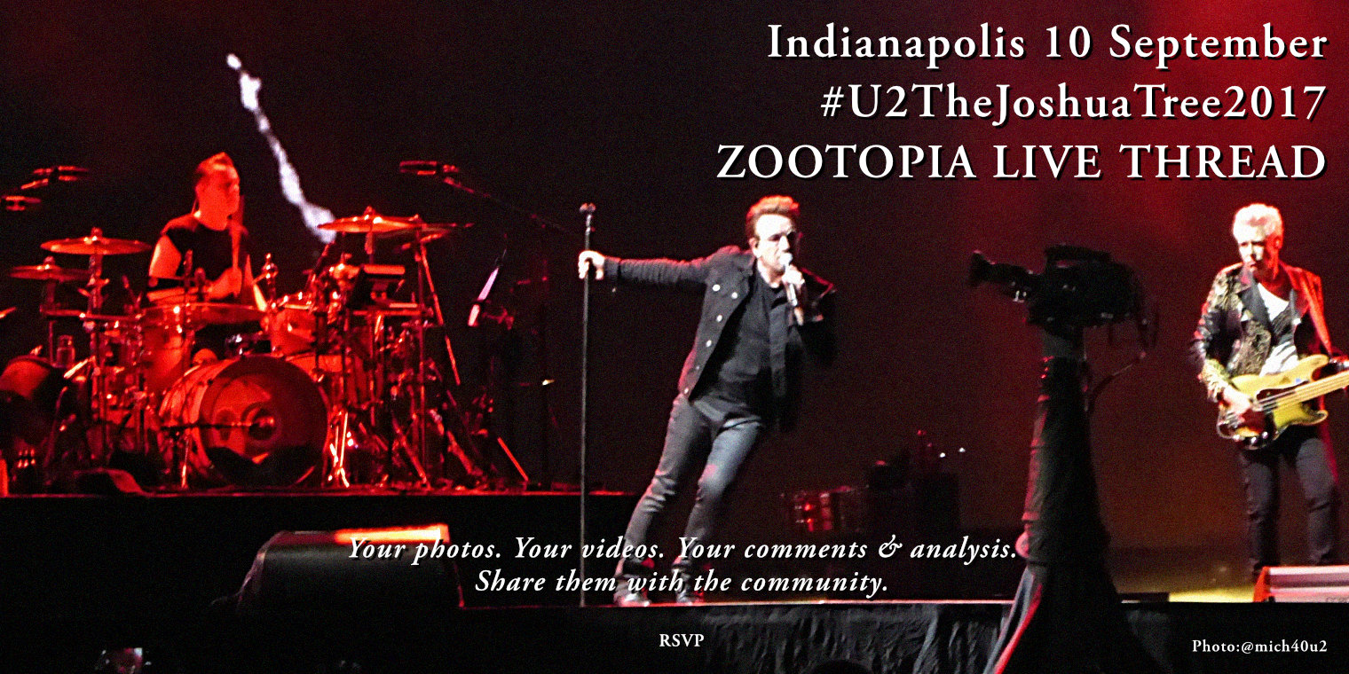 Indianapolis 10 September #U2TheJoshuaTree2017 Live Thread