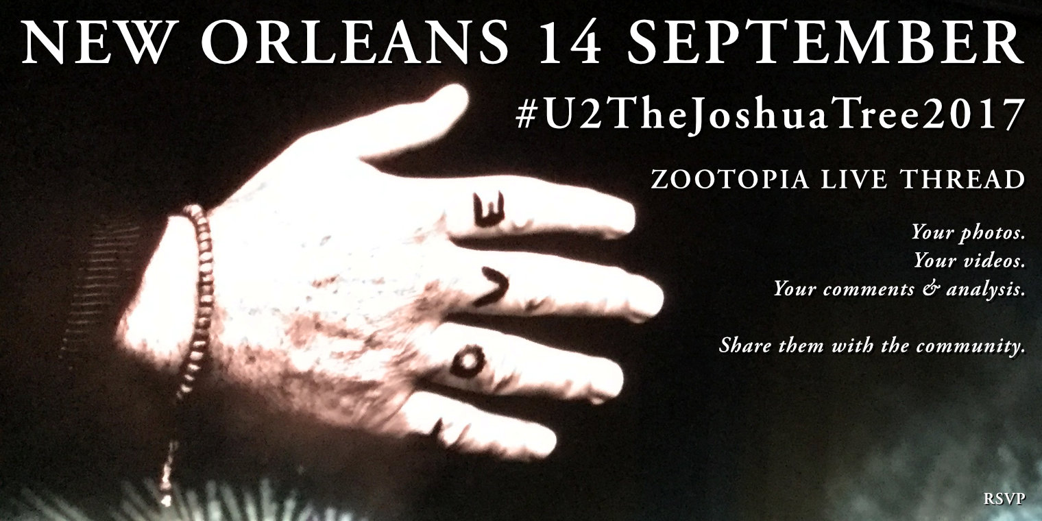 New Orleans 14 September #U2TheJoshuaTree2017 Live Thread