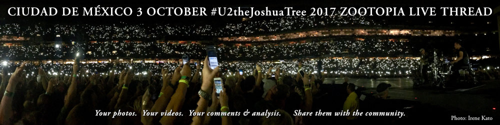 Ciudad de México 3 October #U2TheJoshuaTree2017 Live Thread