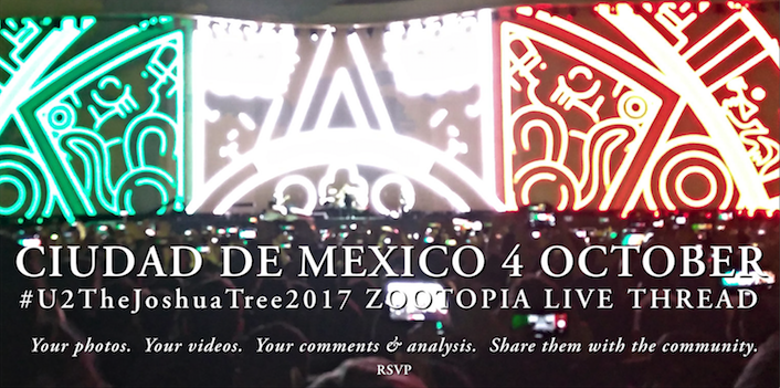 Ciudad de México 4 October #U2TheJoshuaTree2017 Live Thread