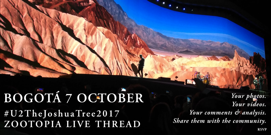 Bogotá 7 October #U2TheJoshuaTree2017 Live Thread