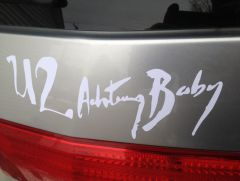 Achtung Baby decal on my car.
