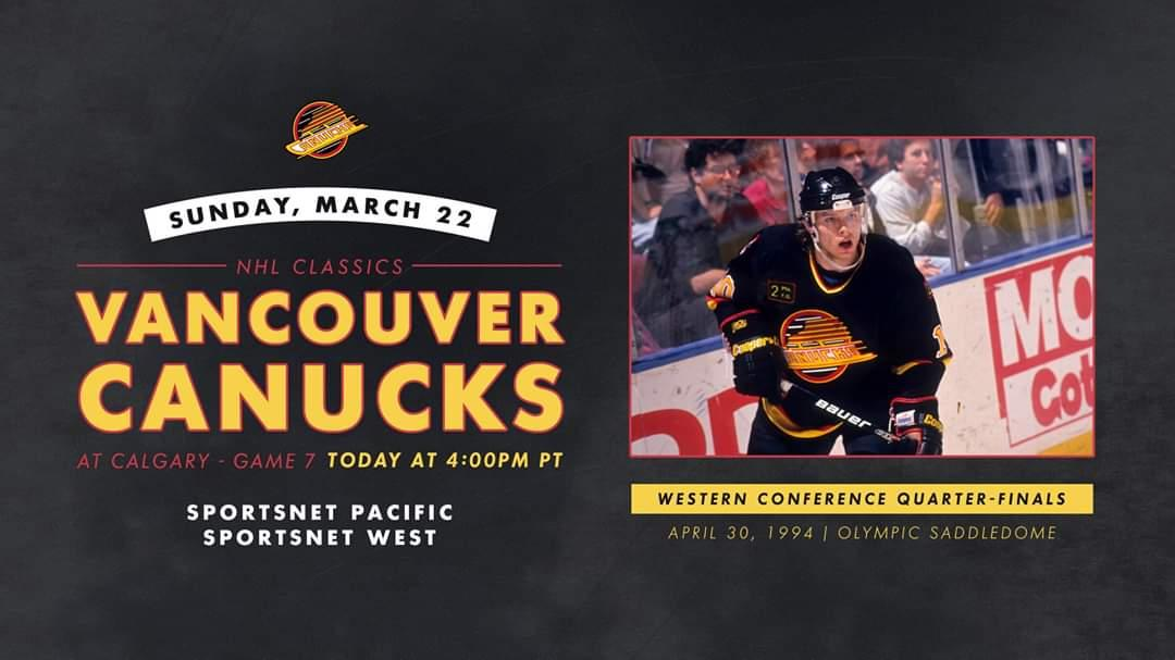 Canucks Vs Flames 1994 Game 7 Western Conference Quarterfinal March 22 At 4pm Pt Sportsnet Canucks Talk Canucks Community