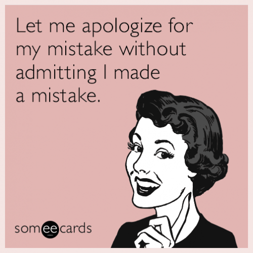 21-02-00-let-me-apologize-for-my-mistake-without-admitting-i-made-a-mistake-Het.png