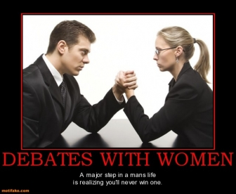 debates-with-women-debate-demotivational-posters-1308410106.jpg