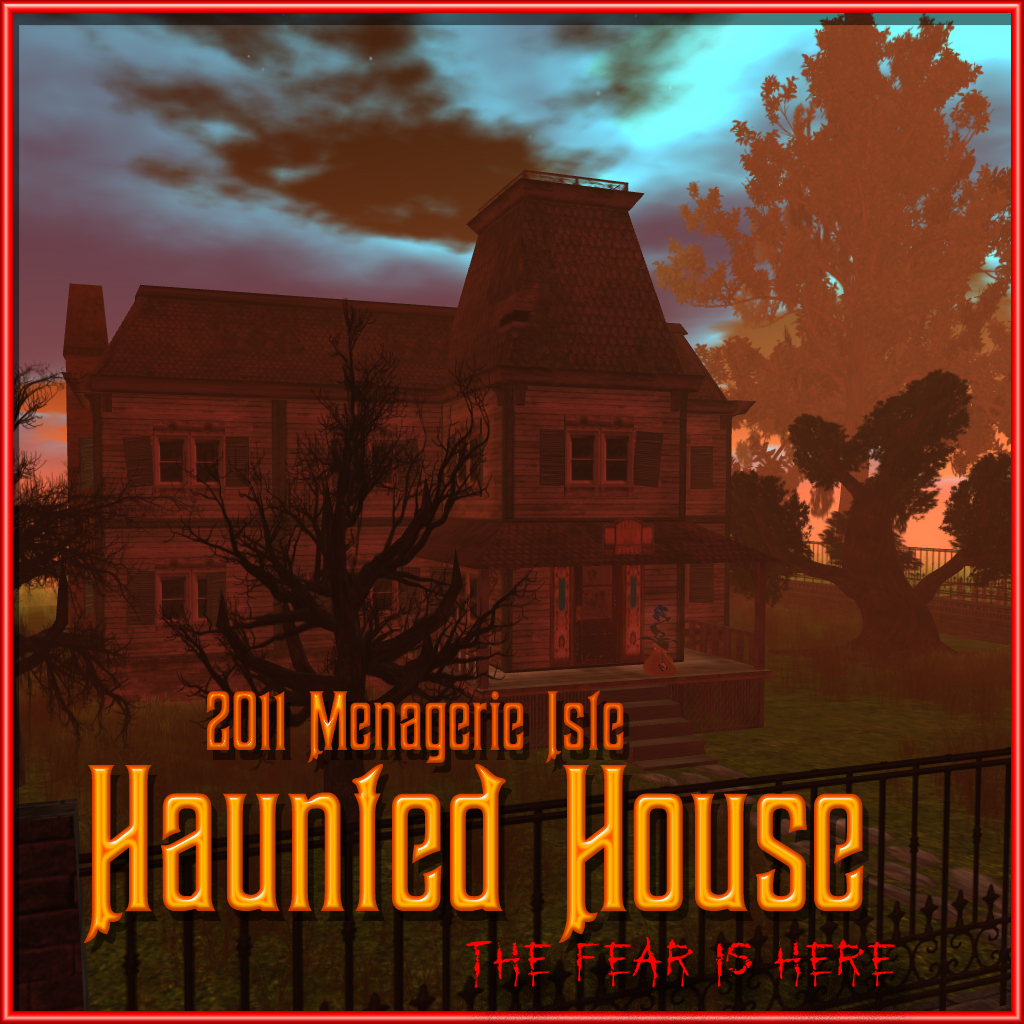 2011 Menagerie Isle Haunted House Sign.jpg