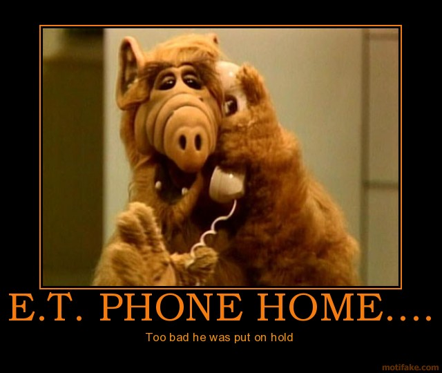 et-phone-home-movie-quotes-e-t-demotivational-poster-1268195717.jpg