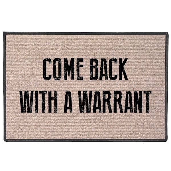 Come Back With A Warrant Doormat | 7 Reviews | 5 Stars | What on ...