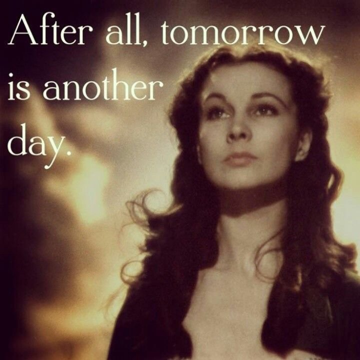 Image result for scarlett o'hara tomorrow is another day