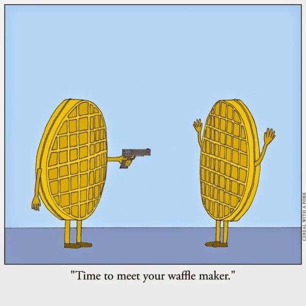 Image result for Waffle On joke