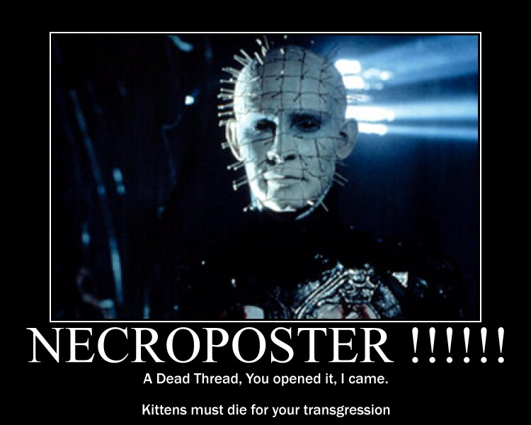 Necro threads - what's the big deal? - General Discussion Forum ...