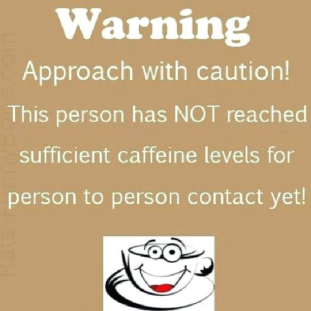 need-coffee-quotes-have-not-reached-sufficient-caffeine-levels-for-person-to-person-contact-coffee-mug-quotes-funny.jpg
