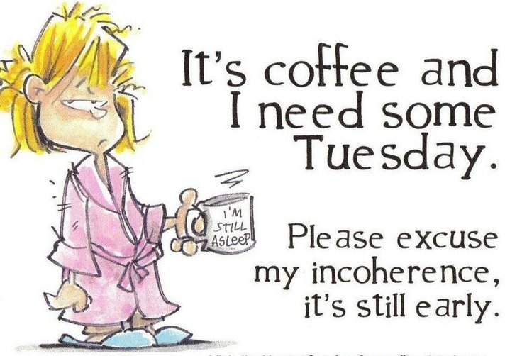 kissclipart-tuesday-morning-funny-quotes-clipart-coffee-humour-f38ae50cf7c0b3fa.jpg