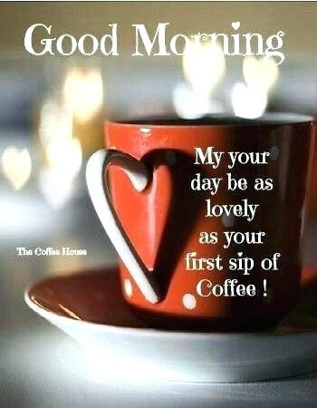 good-morning-coffee-funny-good-morning-coffee-quotes-good-morning-enjoy-that-first-sip-good-morning-coffee-quotes-funny.jpg