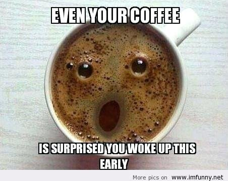 morning-coffee-funny-good-morning-with-coffee-funny-monday-morning-coffee-quotes-good-morning-coffee-funny.jpg