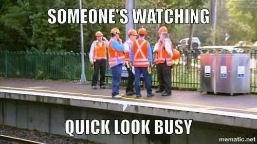 someones-watching-construction-memes.jpg.ec3ab4317808071d4b7f394b9f59ab61.jpg