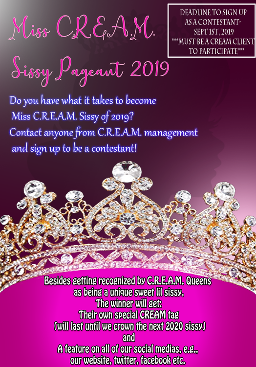 Miss C.R.E.A.M. Sissy sign up flyer.png