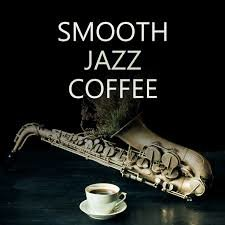 smooth jazz coffee.jpg