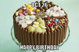 956844776_OCT26BIRTHDAY.png.fa5dae0e9e276fc0cd79c216eb76bd08.png