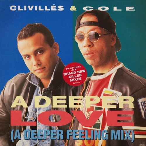 Clivilles & Cole - A Deeper Love (A Deeper Feeling Mix) 1992.jpg