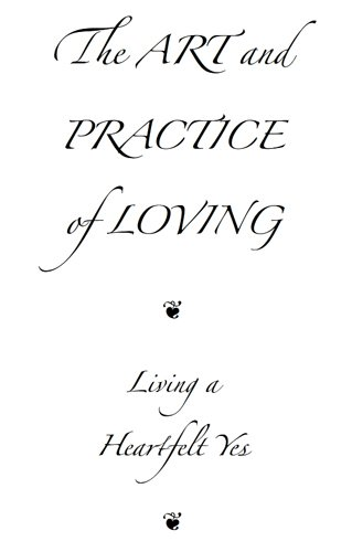 the art and practice of loving.jpg
