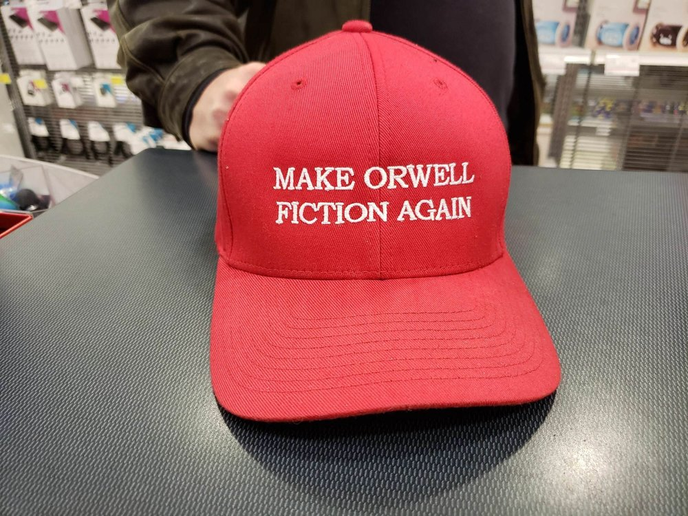 make orwell fiction again.jpg