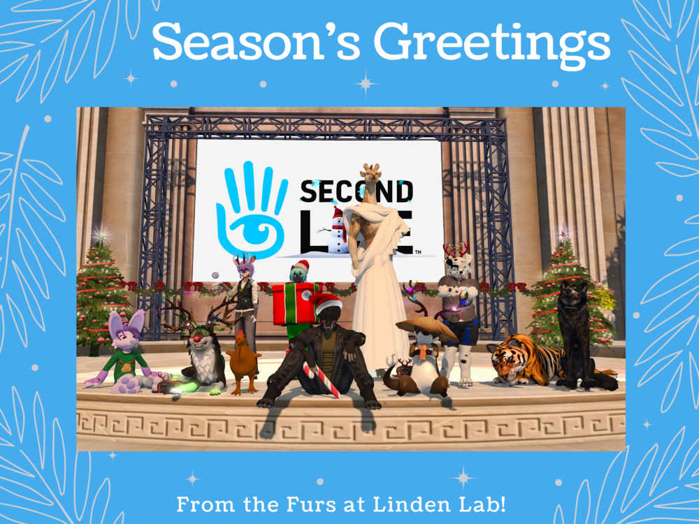 Seasons Greetings from the Furs of Linden Lab.png