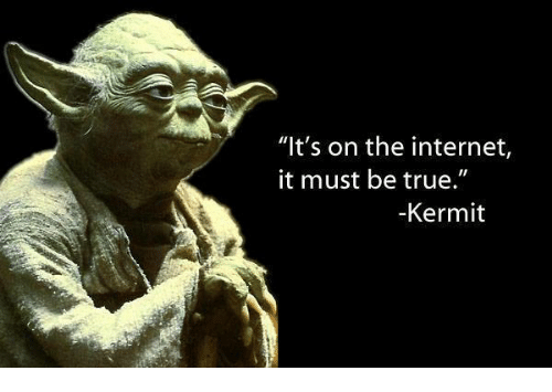 its-on-the-internet-it-must-be-true-kermit-9256355.png.b9111589fc3a31f9ff3d9d7e70d2fc78.png