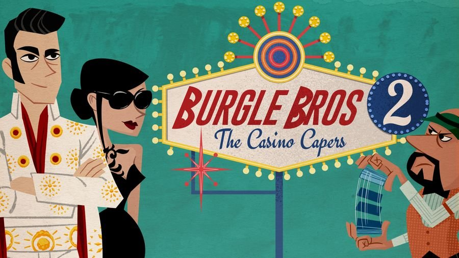 Burgle Bros 2: The Casino Capers