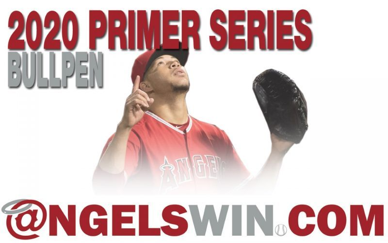 AngelsWin.com Today: 2020 Angelswin.com Primer Series: Bullpen