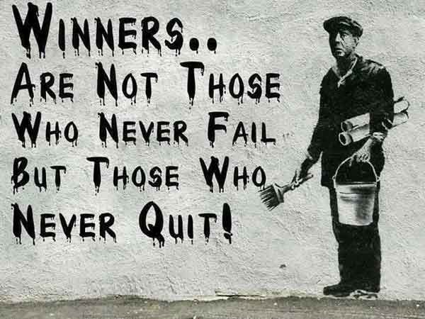 1217361446-banksy-quotes-winners-are-not-those-who-never-fail-but-those-who-never-quit.jpg