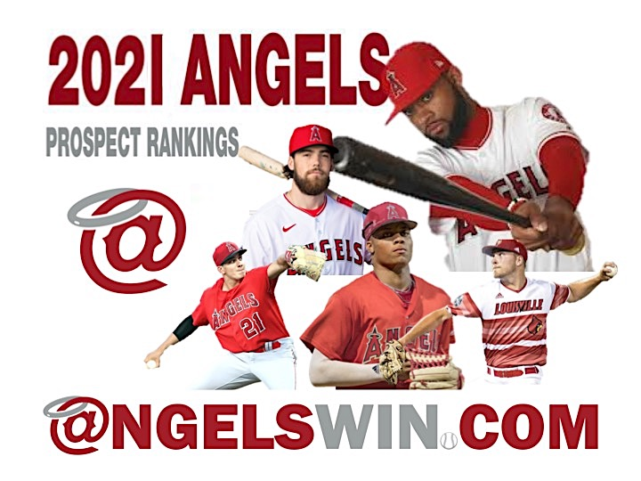 AngelsWin.com's Los Angeles Angels 2021 Top-30 Prospects