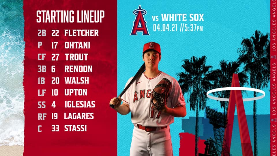 Gameday Thread: White Sox Vs Angels 4/4/2021 (ESPN Broadcast - Ohtani on the mound, batting second!!)