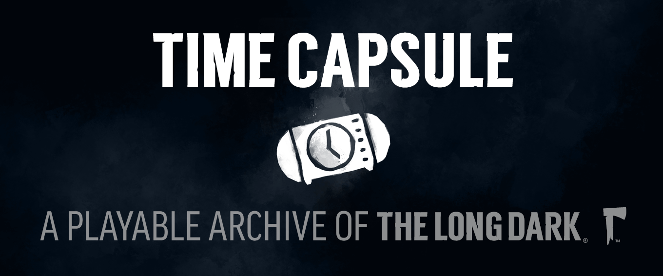 THE LONG DARK Time Capsule