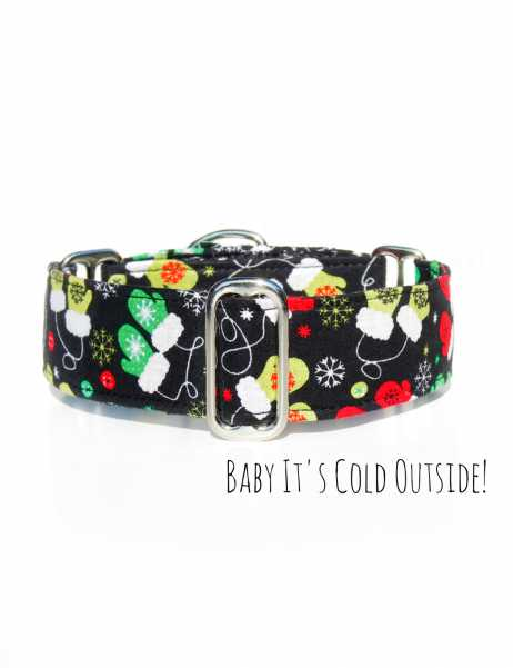 Baby It's cold outside  - Martingale Dog Collar