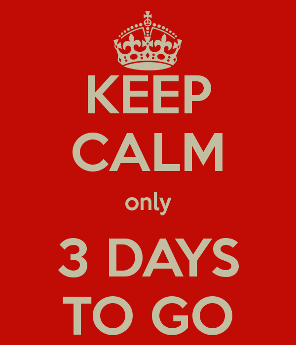 keep-calm-only-3-days-to-go-48.png