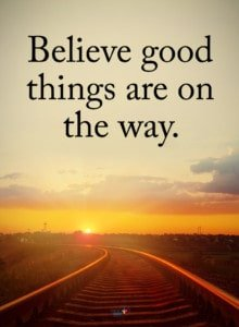 believe-good-things-on-way-2-220x300.jpg.f08b9a6711ff9fe9a35f4aae905a3a61.jpg