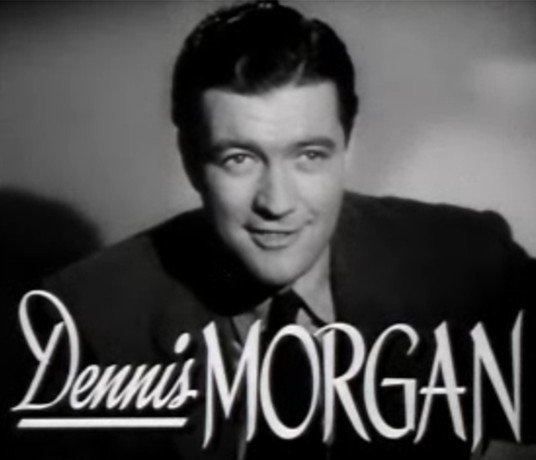 Dennis_Morgan_in_The_Hard_Way_trailer_2.jpg.812b1ff9322ddf0e99a1dd223fc76d26.jpg