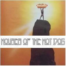 Houses Of The Hot Dog