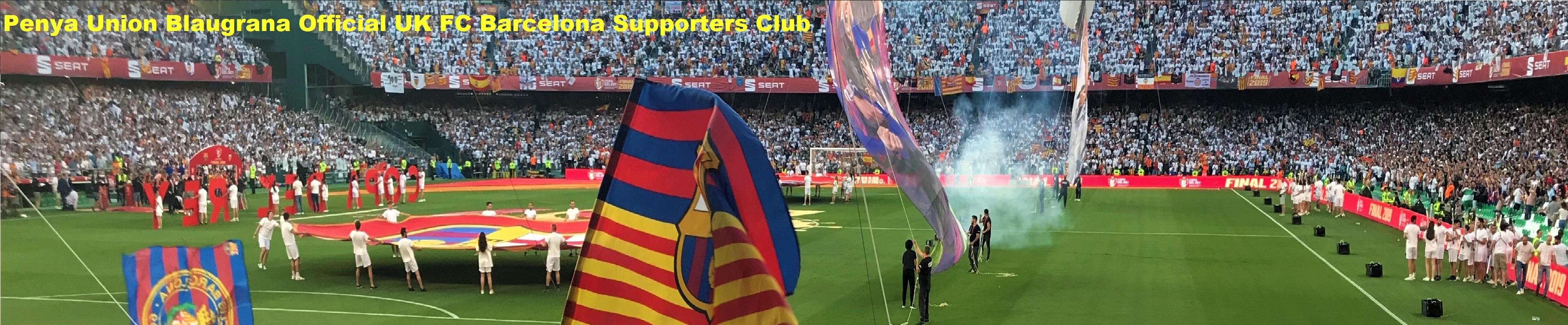 Penya Union Blaugrana - Official UK FCB Supporters