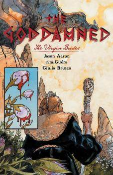 goddamned-vol-02-virgin-brides-mr-trade-paperback.jpg.afc056822363ed583a09d2e2d8802a00.jpg