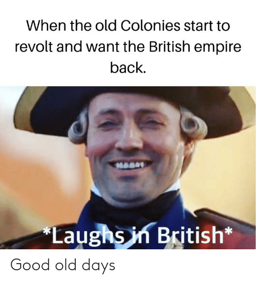 when-the-old-colonies-start-to-revolt-and-want-the-60083686.png.65c9e1434f997a08e83c4ee30f9b86c5.png