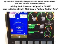 "D-120 AOA display,   Holding back pressure on stick,  near stall in the Yellow ""Caution Zone"", airspeed dropped to only 38 KIAS"