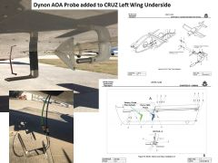 CRUZ E-LSA Installation of the Dynon AOA probe assembly (Pitot and AOA pressure sensing) on the left wing inspection port,  inboard of the stock Factory Pitot/Static tube which is retained.